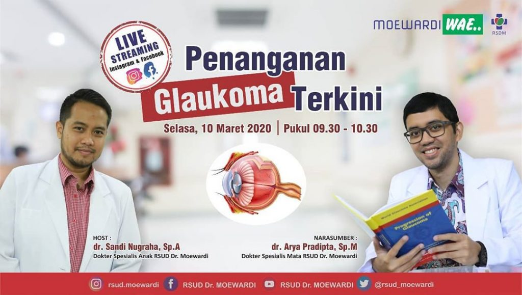 Program Live Streaming Moewardi Wae Tentang Penanganan Glaucoma Terkini
