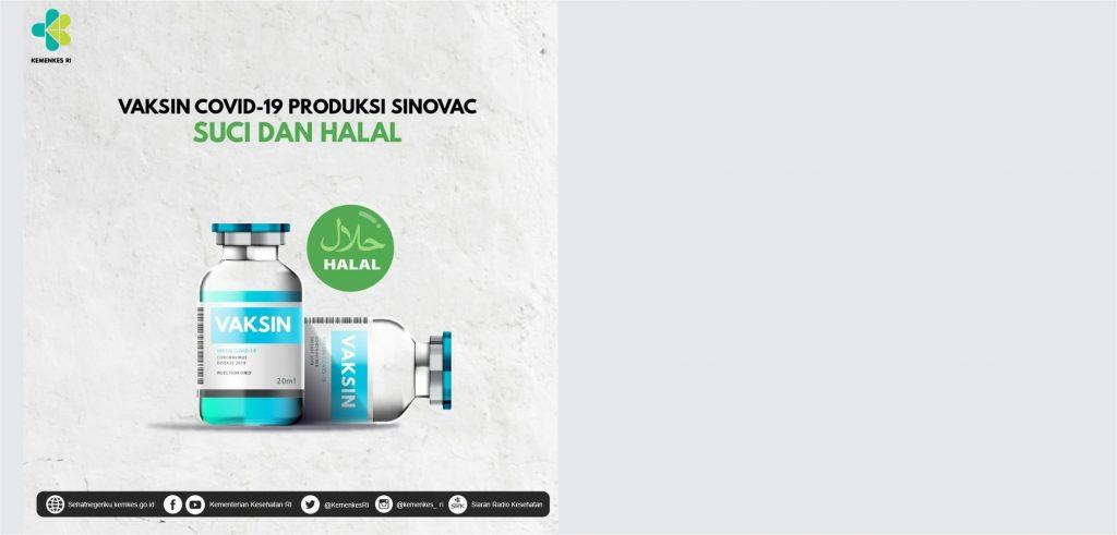 Vaksin COVID-19 Produksi Sinovac, Suci dan Halal